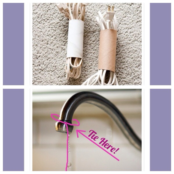 15. Use toilet paper rolls to easily organism power cords 16. To stop the annoying sound of a dripping tap, tie a piece of string around the faucet which is long enough to reach down the sink