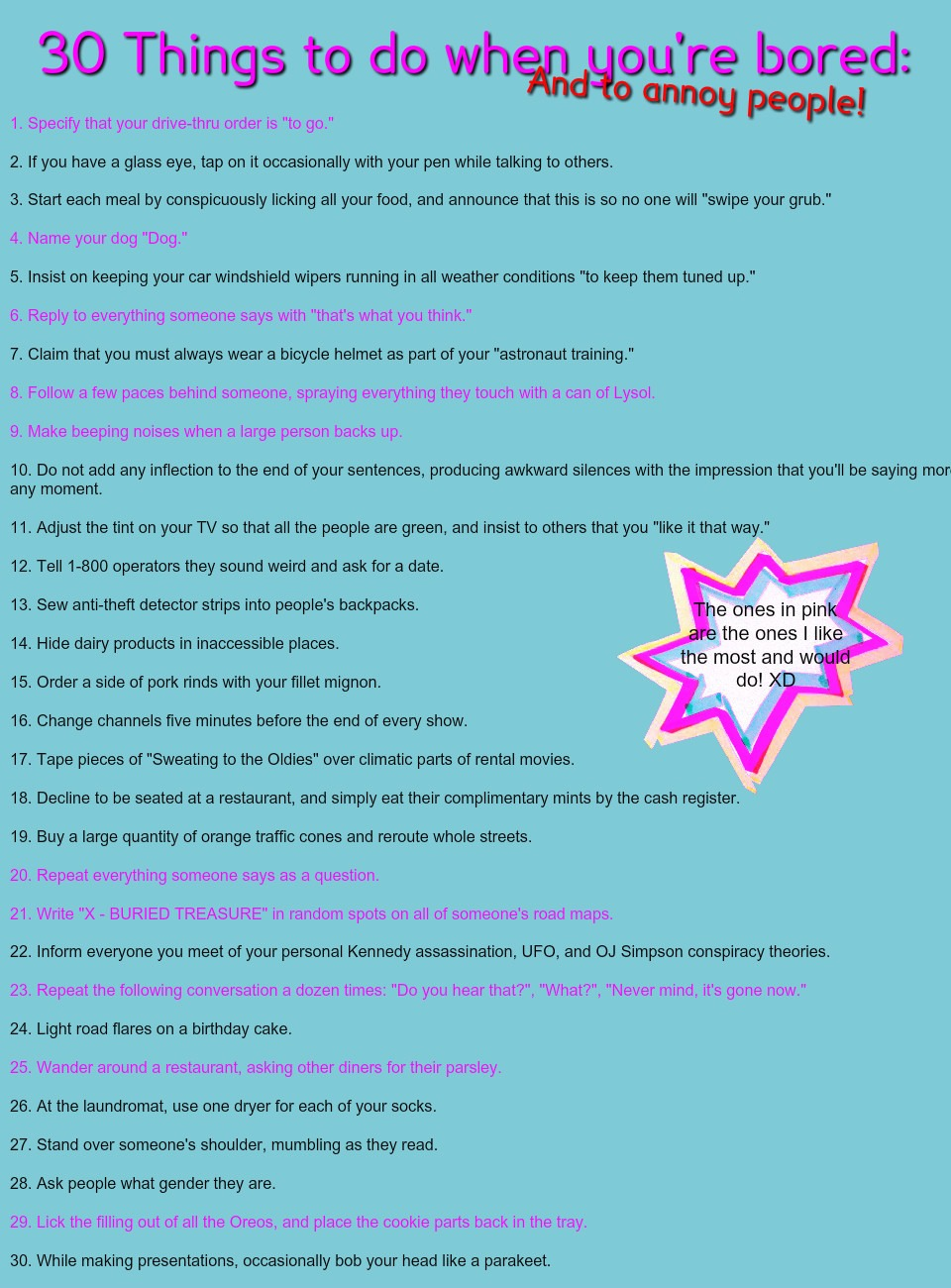 30 thing to do when your bored (the ones in pink are my favorites)
