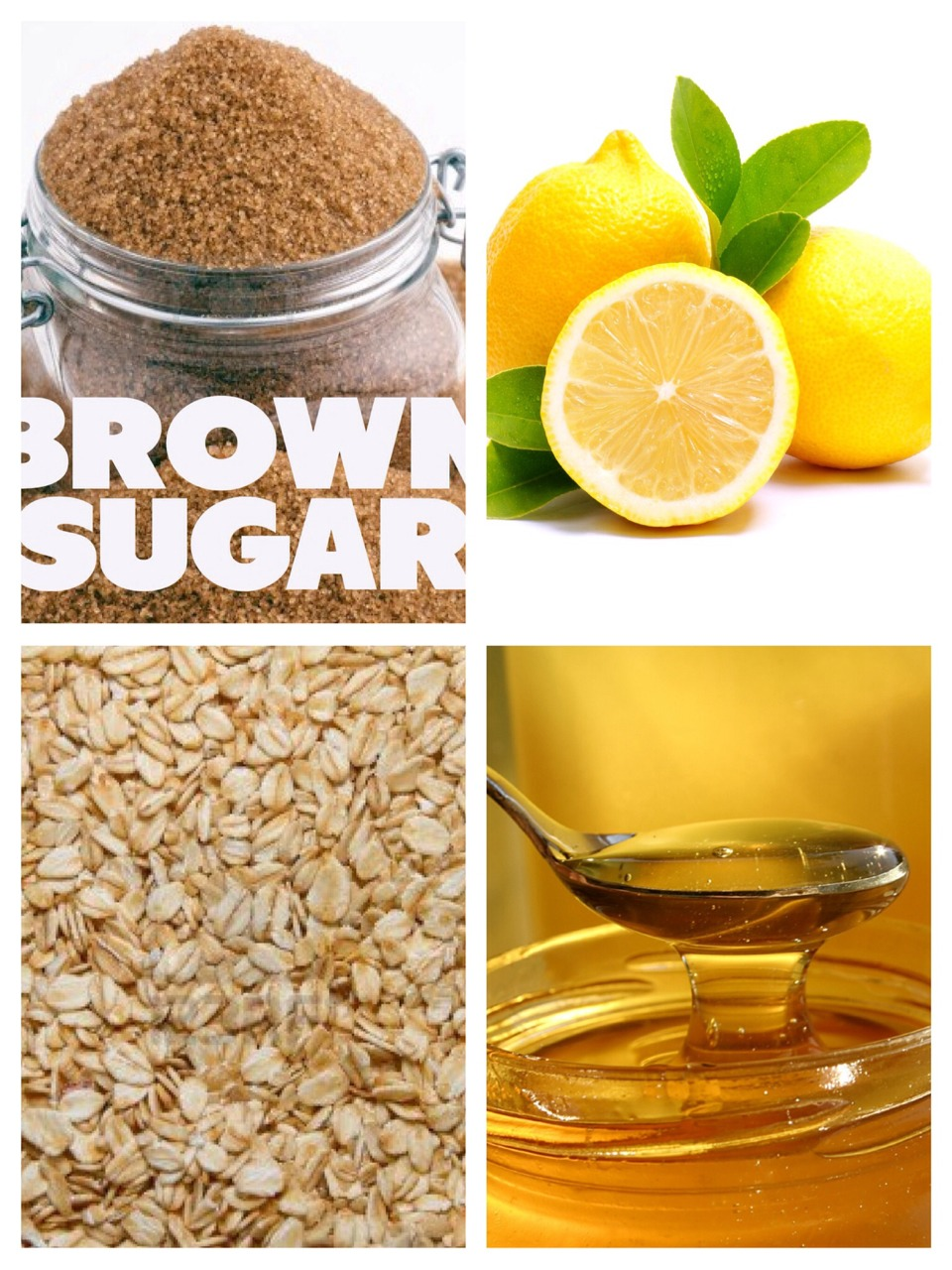 ❤️What you will need:   👉Ingredients:  1/2-1 tbs. of oatmeal 1/2-1 tbs. of Honey  1 tbs. of Lemon  1 tbs. of Brown sugar  👉Mix the ingredients all together in a bowl ...