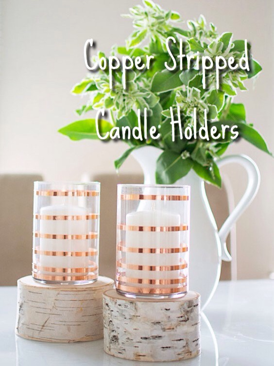 Taken From |   http://www.homeyohmy.com/diy-copper-striped-candle-holders/?crlt.pid=camp.bqMN7UUnrtKh