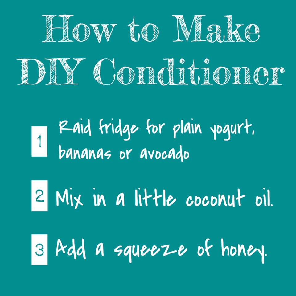 CONDITIONER | Whether you just ran out or are looking for a natural substitution, DIY conditioner is a snap: Start by raiding your fridge for the base ingredient (think plain yogurt, avocado or even banana), then mix in a few drops of olive or coconut oil to fight tangles, adding in a squeeze of honey, if you like. As with DIY shampoo, play around with extra ingredients like milk, herbs + essential oils. That's it!