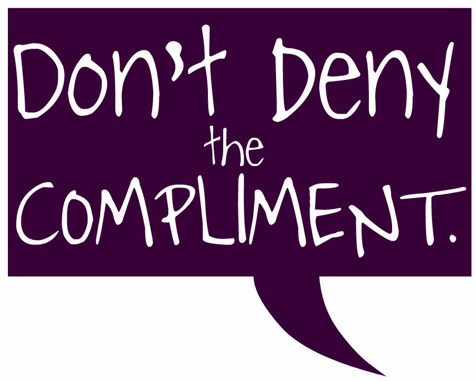 Try to compliment 3 people everyday. And if others compliment you, say thank you -DO NOT reject the compliment, it comes across as pushy and looking for more attention.