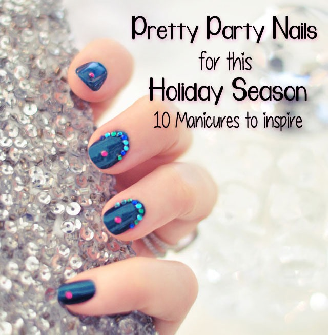 The holiday season calls for pretty party nails in deep, warm, rich hues, glittered, bejeweled and embellished with silver and gold sparkles and all things festive, and I just love it! Hold your champagne flutes and eggnog cups in style this year with pretty nails to match your pretty party dresses.
