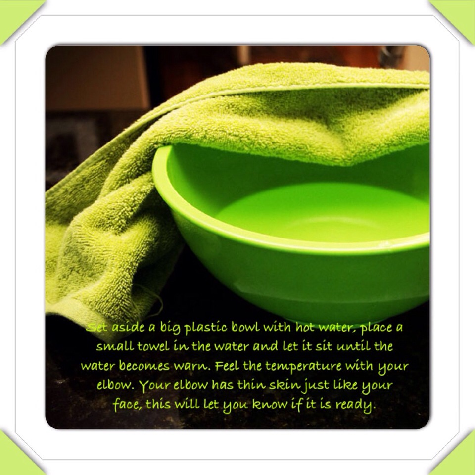 Step 1: using a damp warm towel, message your face. Dip the towel in the warm water and place on face. This will allow your pores to open and soften the dead skin that will be removed. Waite 25 min then remove.