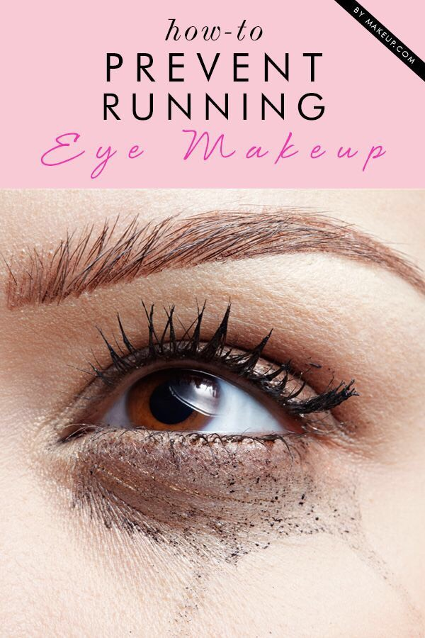 Keep your eye make up from running.