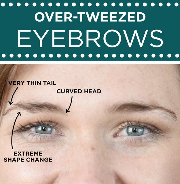 For over-tweezed eyebrows: Focus on filling in sparse areas and getting rid of stray hairs.