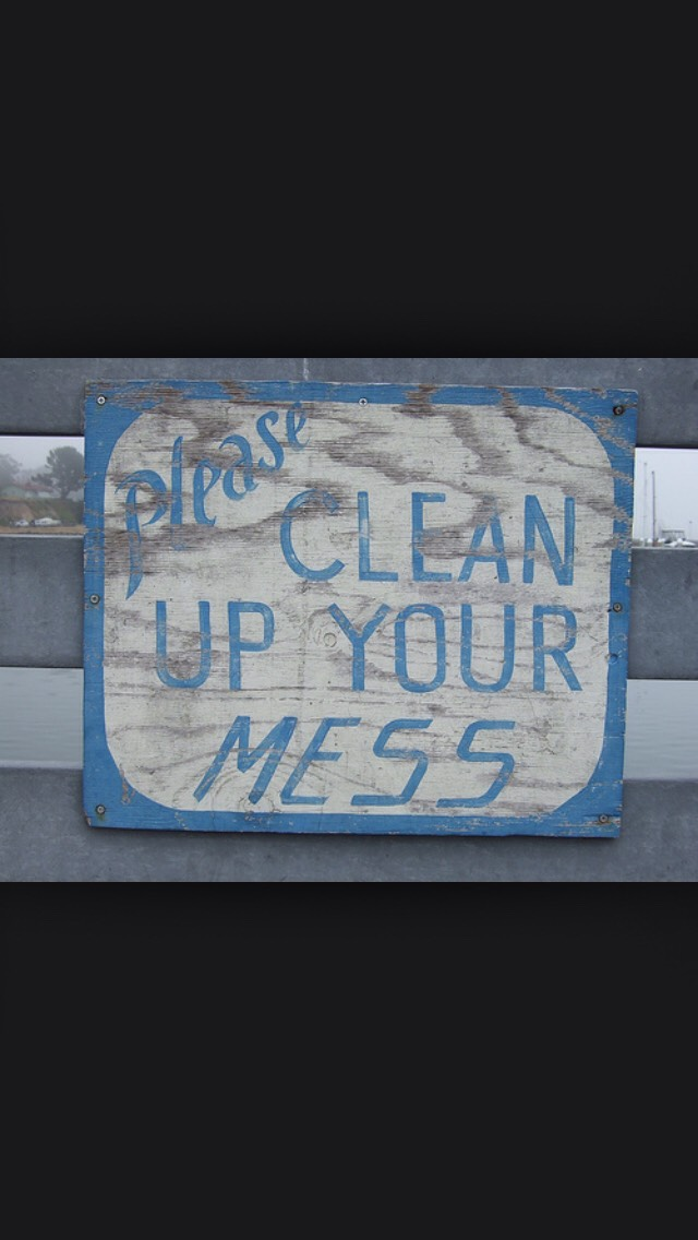 If you make a mess clean up straight away. If you clean as you go along, you can cut out the big spring cleanings