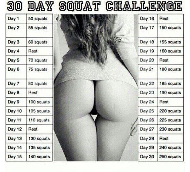 Challenge yourself! Try the 30 day squat challenge and see great results!