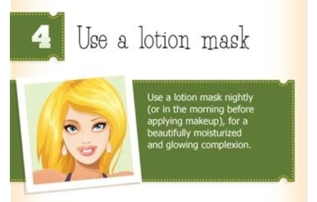 Use a lotion mask at night or in the morning!