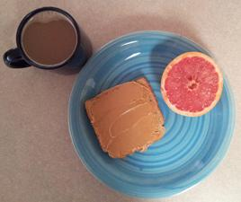 Day 1 Breakfast:      (1/2) of a grapefruit (52 calories)     (1) slice of toast (67 calories)     (2) tablespoons of peanut butter     (188 calories)     coffee or tea