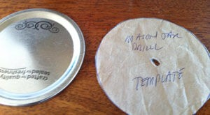Step 1: Create Pilot Hole Template For Jar Lids