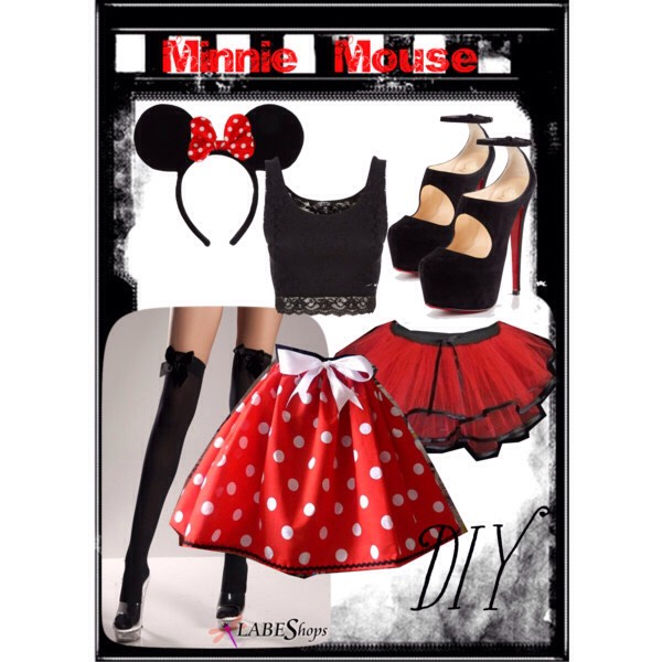 Minnie Mouse: You need a red and white polka-dot skirt, a black top, black over the knee scoks, black minnie ears, and cute black and/or red heels.