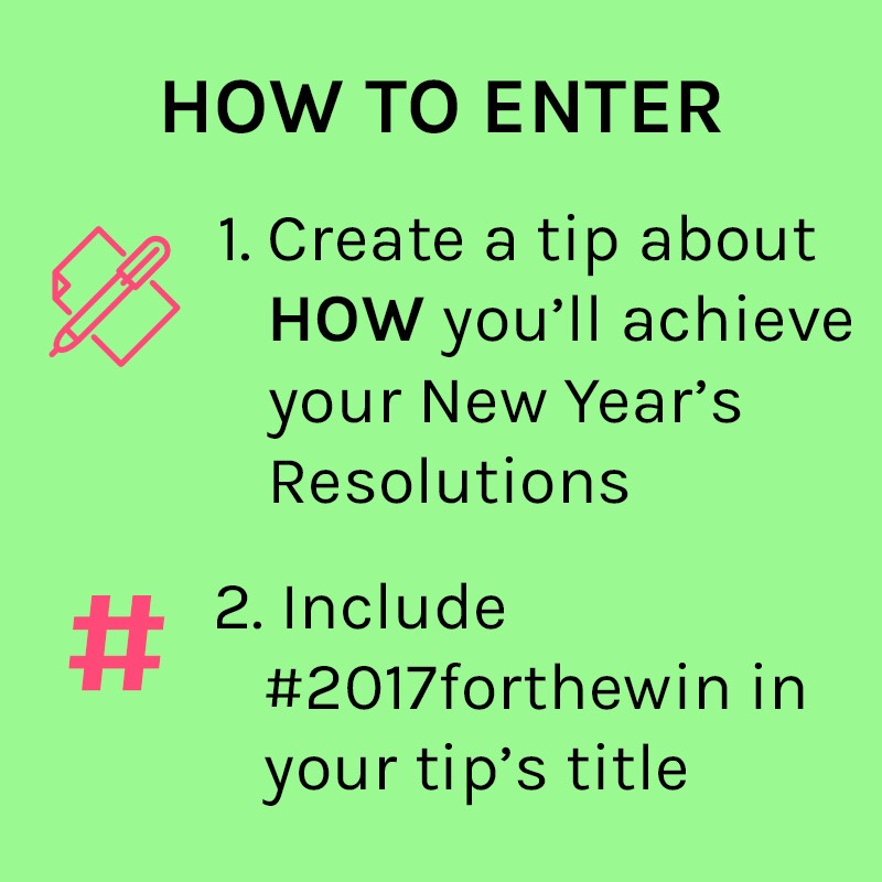 Make sure to include #2017forthewin in your tip's title so we can find them!