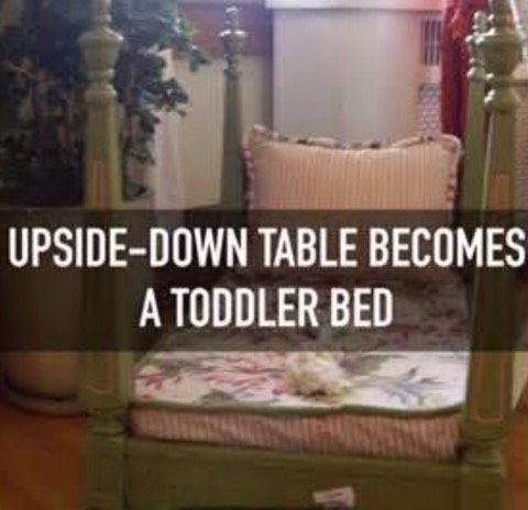 YOUR TABLE IS NOW YOUR TODDLER BED WHUT WHUT