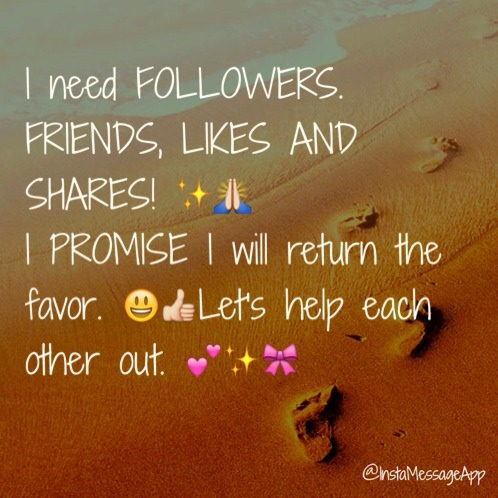 Still looking for followers please. 😔 It's such a struggle out here. Lol😂w Please like, share and follow. I will return the favor. 😊💕 Many thanks friends. ☺️please leave a comment so I know you followed.