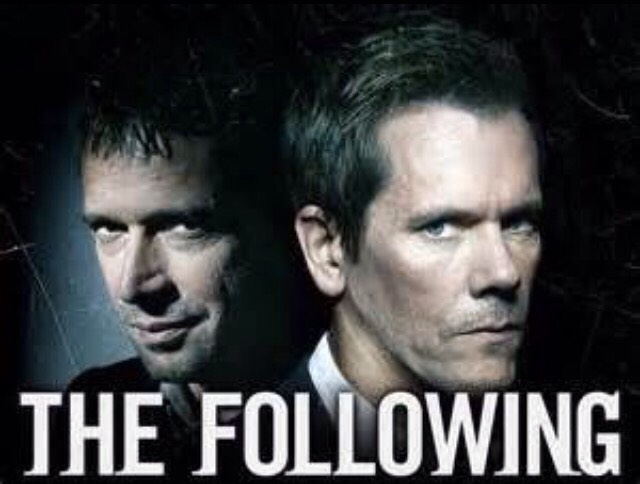 The Following! It will have you on the edge of your seat!