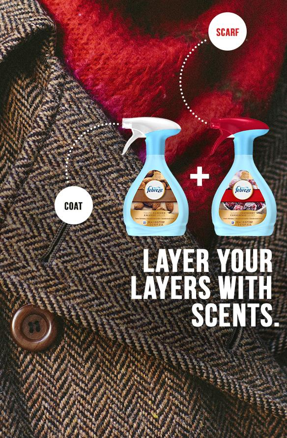 "Out and about: Create your own ""eau d'you"" by layering your accessories with different scents with Febreze Fabric Refresher."