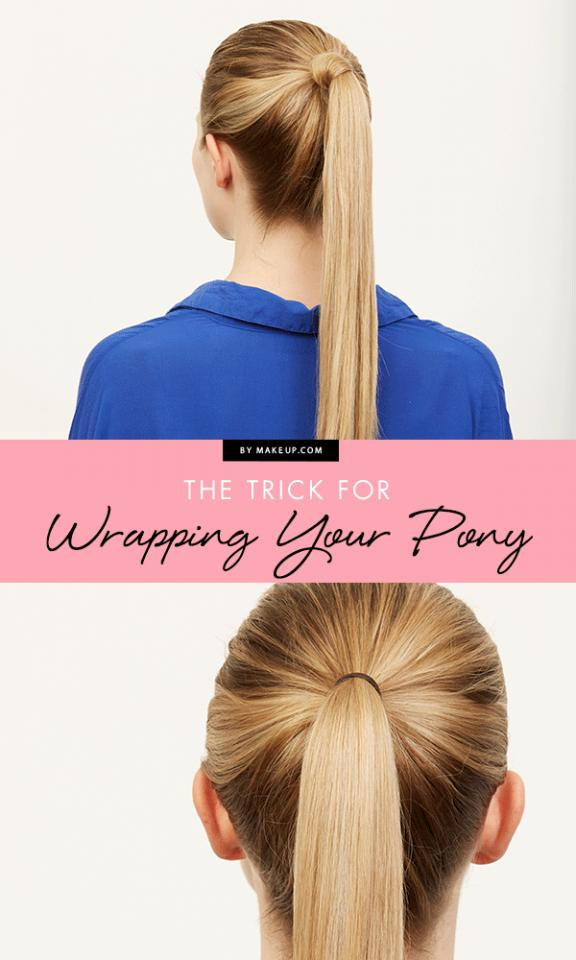 7. And speaking of wrapping your pony, there's a trick for that.