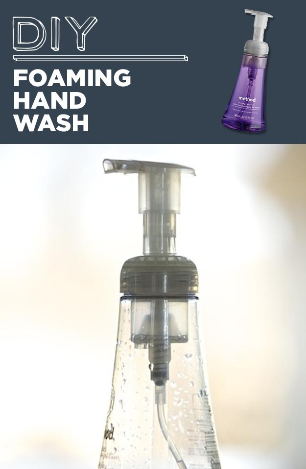 5. DIY Foaming Hand Wash The secret is in the pump, not the soap, so never throw out an empty foam soap dispenser. Refill it with 1 teaspoon of liquid soap or dish washing liquid and fill the rest with water.