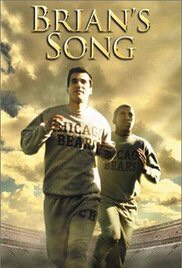 Brian's Song A phenomenal film and tearjerker even if you don't like sports.