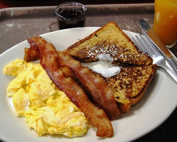 For breakfast have French toast eggs and bacon
