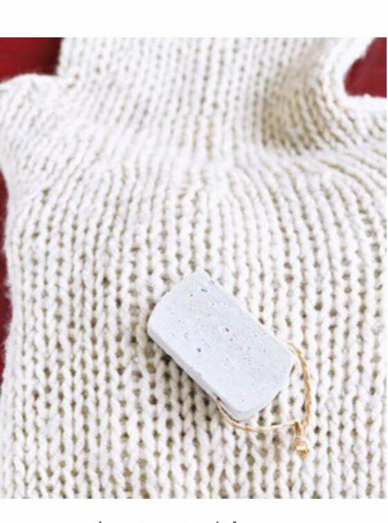 Use a pumice stone to defuzz your sweaters!