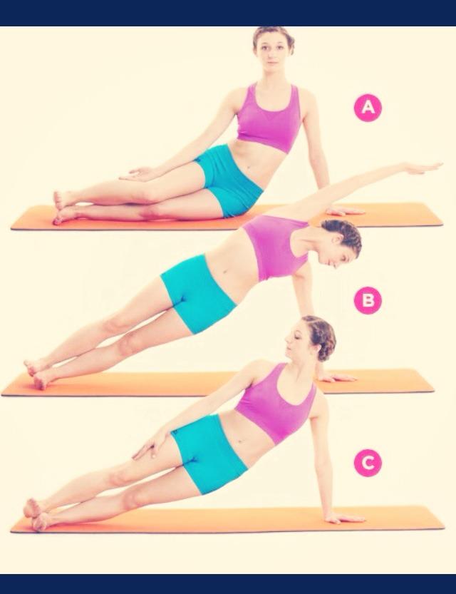 •Side plank dips  •15 each side