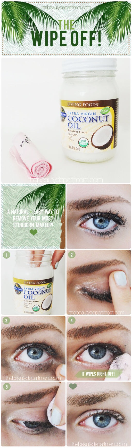 If you don't have any makeup remover, just use coconut oil.