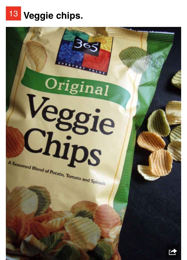 Once veggies are processed into chips they lose a lot of what made them good for you in the first place. These bad boys have roughly the same number of calories as regular chips.