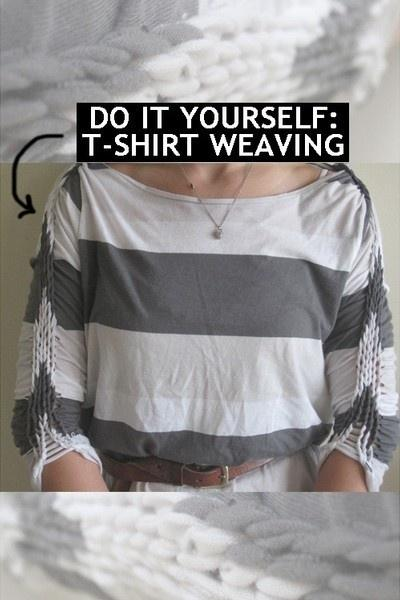15. Add an extra flair to your outfits by weaving your t-shirts.