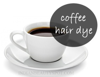 Coffee is one of the best known natural hair dye, it adds instant shine, color and highlights to your hair. It is also a safe and cheap alternative to dye your hair at home naturally and transform it from being dull to soft, smooth and shiny.
