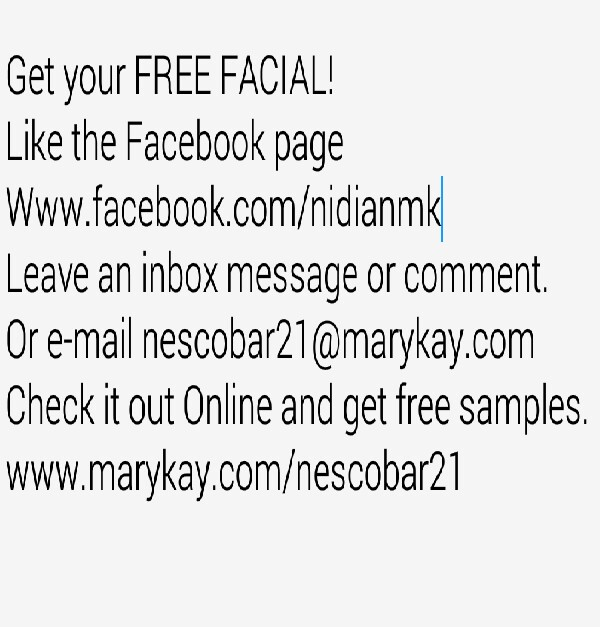 Get your Free Facial Today!  and find out more info on how to become a Mary Kay Beauty consultant. Feel free to email me or message me on facebook. thank you for your time.