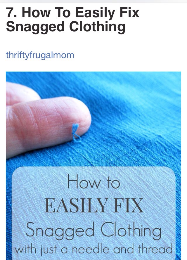 http://thriftyfrugalmom.com/easily-fix-snagged-clothing/#sthash.pewkUIY9.KCj3ey2f.dpbs