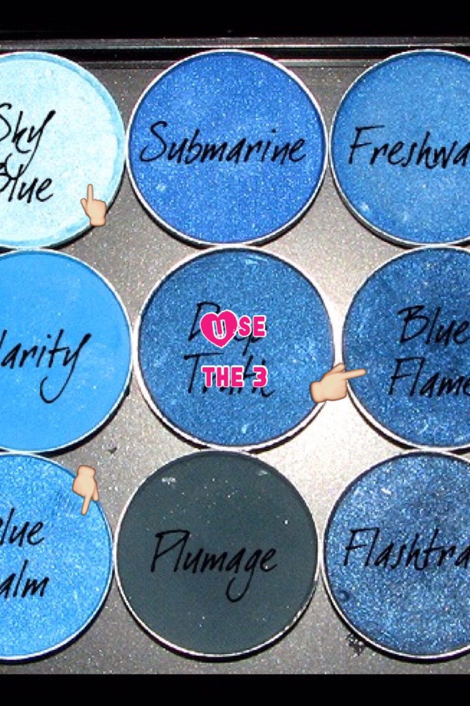 Use the 3 blue eyeshadows that is pointed to and blend them together to get .................