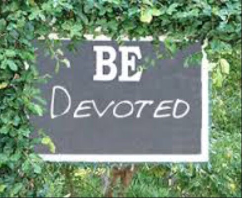 6. Be Devoted