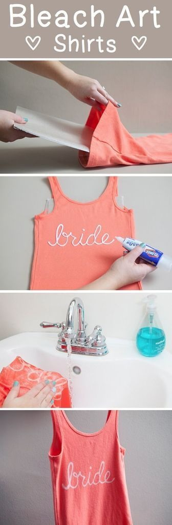 DIY Bleach art squirt . 😍 Use a clorox bleach pen to write a special name, word, or saying on a plain colored tank, t-shirt, or sweater. If you're artistic, I suppose you could also draw a simple shape or picture.