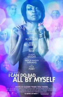 I Can Do Bad All By Myself- 2009