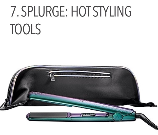 Lastly, some important items to definitely splurge on would be heat styling tools. Because most women use heat on their hair almost every day, it's a good idea to have a high quality tool with specialized hot plates that won't damage or snag your hair like a cheaper version would.
