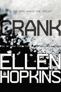 Crank is a poetry book and really touches your heart by Ellen Hopkins