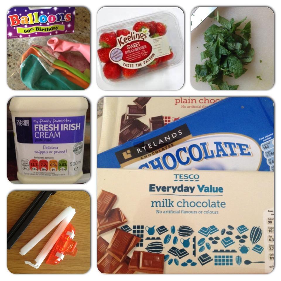 Ingredients:  Chocolate- white, dark or milk  Balloons  Clips/ fasteners/ bobbins  Strawberries Cream Mint leaves