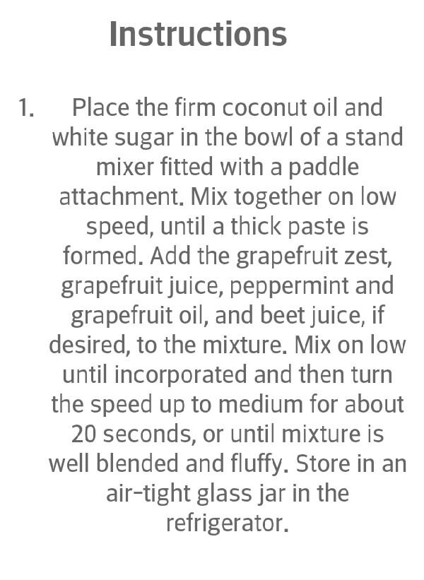http://thekitchenmccabe.com/2014/02/21/whipped-grapefruit-mint-sugar-scrub/