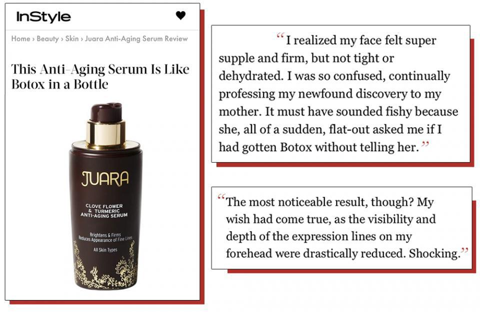 This product works so well, Moorhouse's own mom even asked her if she had gotten Botox.Moorhouse dished why Juara's  serum is the best when it comes to looking youthful: her face felt more supple and firm, and the depth of her expression lines were drastically reduced.