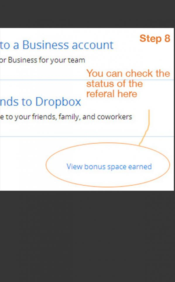 "To confirm you've got the space, go to same page you select ""Refer friends to Dropbox"" and click  this."