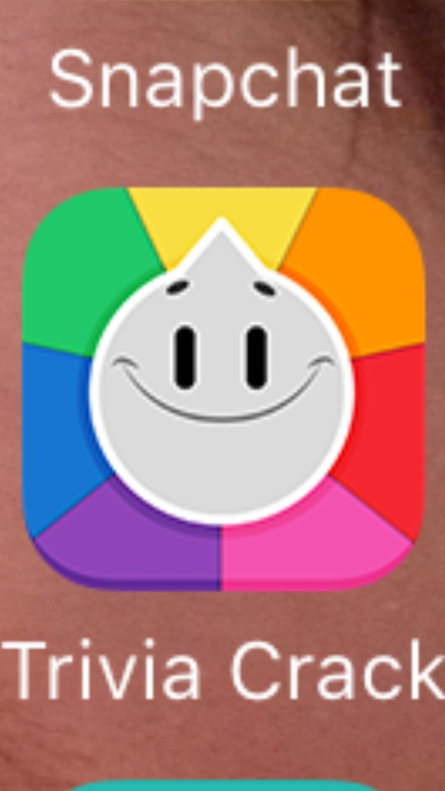 Trivia Crack This is app is very fun because it's kind of like Trivial Pursuit. You spin the wheel, and whatever category you land on, you answer that question. You play with friends or random people.