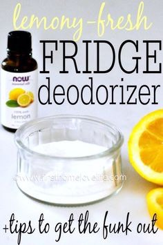 Keep lemon juice and sugar in a bowl in your fridge to deodorise it
