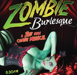 Zombie burlesque is a musical sexy comedy .. It's really funny and you have to be 21 and over because the hand out free Jell-O shots in the middle of the show.. This show is at the v- theater at planet Hollywood .. My husband and I went a couple weeks ago when it first came out ▶️