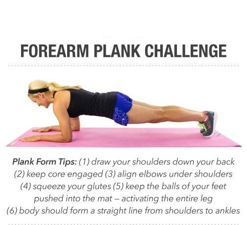 Day 1: The Forearm Plank Challenge  This will really challenge your arms, shoulders and legs to work for it! Make sure you squeeze your glutes and hold the position as long as you can.