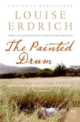 The Painted Drum by Louise Erdrich:  This literary work is about a contemporary woman whose life is enriched with a painted drum. This drum has quite a background which involves Indians. (I don't want to spoil it)