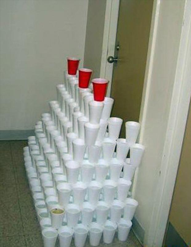 Cup prank! Place a pyramid of cups outside someones door. When they open it and walk into it they get a shock.