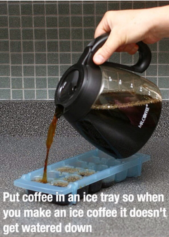 Put coffee/tea in a nice tray so when your having iced coffee/tea it doesn't get watered down, genius right!?